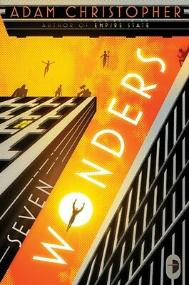 Seven Wonders (Angry Robot) (Paperback), Christopher, Adam, 9780857661951