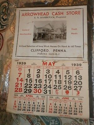 Vintage Antique 1939 Advertising Wall Calendar Clifford PA Arrowhead Cash Store