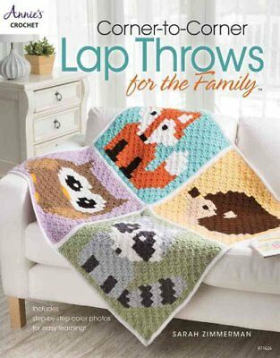 Corner-to-Corner Lap Throws for the Family: Includes Step-by-Step Color...