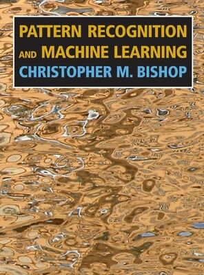 Pattern Recognition and Machine Learning (Information Science and...