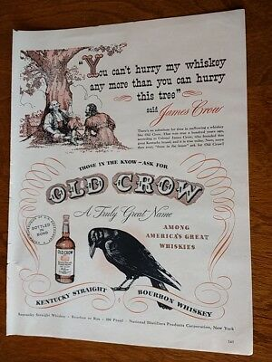 1948 Old Crow Kentucky Straight Bourbon Whiskey Ad - You Can't Hurry My Whiskey