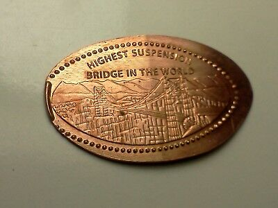 HIGHEST SUSPENSION BRIDGE IN THE WORLD-Elongated / Pressed Penny O-623