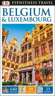 DK Eyewitness Travel Guide Belgium & Luxembourg by DK (Paperback, 2017)