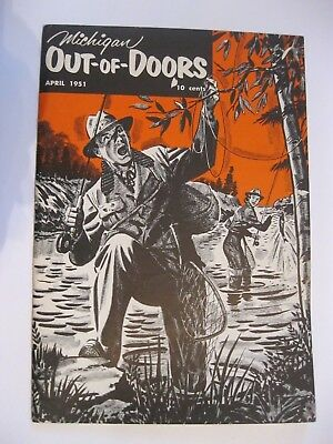 VTG 1951 April Michigan MI Out of Doors Magazine Hunting FLY Fishing Hunt Fish