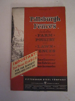 Pittsburgh Steel Co. Fences Catalog 1936 - Farm, Poultry, Lawn- 64 pages