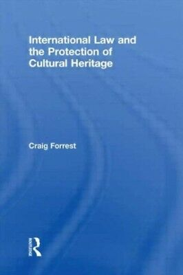 International Law and the Protection of Cultural Heritage (Paperb...