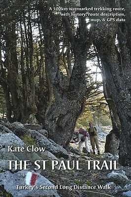 The St Paul Trail: Turkey's second long distance walk (Paperback). 9780957154711