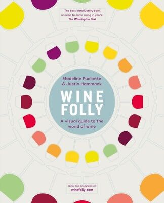 Wine Folly: A Visual Guide to the World of Wine (Hardcover), Puck...