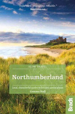 Northumberland including Newcastle, Hadrian's Wall and the Coas... 9781841628660