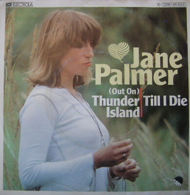 Jane Palmer - (Out On) Thunder Island / Till I Die