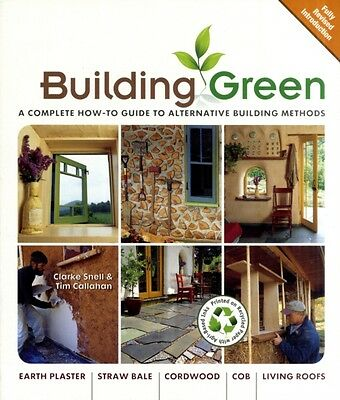 Building Green (Building Green: A Complete How-To Guide to Alternative) (Paperb.