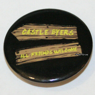 """Netflix Stranger Things Castle Byers All Friends Welcome 1 1/4"""" Pin Button NEW"""