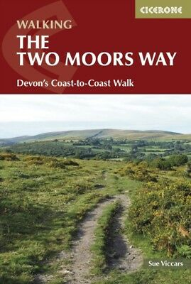 The Two Moors Way: Devon's Coast to Coast (Cicerone Walking Guide...