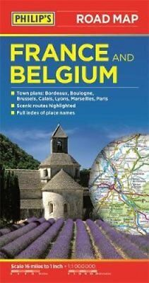 Philip's Road Map France and Belgium 9781849073851 (Paperback, 2015)