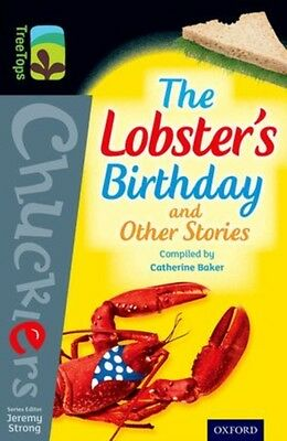 Oxford Reading Tree TreeTops Chucklers: Level 20: The Lobster's Birthday and Ot.