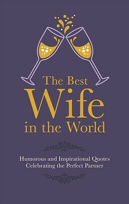 BEST WIFE IN THE WORLD, Croft, Malcolm, 9781853759543