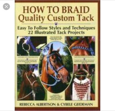 How To Braid Your Own Custom Horse Tack Book