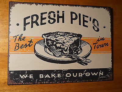 FRESH PIES We Bake Our Own Rustic Retro Bakery Baker Kitchen Home Decor Sign NEW