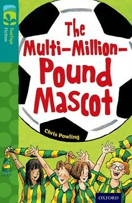 Oxford Reading Tree TreeTops Fiction: Level 16 More Pack A: The Multi-Million-P.