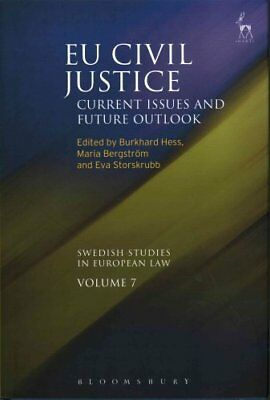 EU Civil Justice Current Issues and Future Outlook 9781849466820