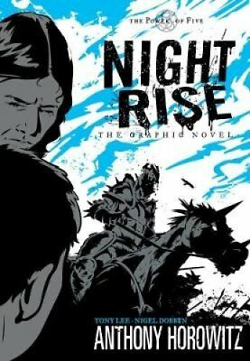 Power of Five: Nightrise - The Graphic Novel by Anthony Horowitz 9781406316612
