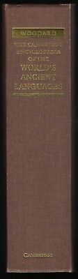 The Cambridge Encyclopedia of the World's Ancient Languages by Woodard