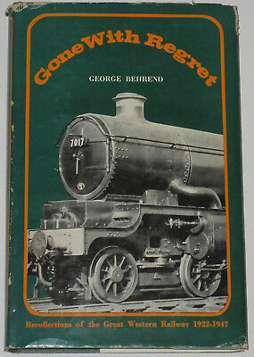 GWR HISTORY 1922-1947 Recollections Steam Great Western Railway Gone with Regret