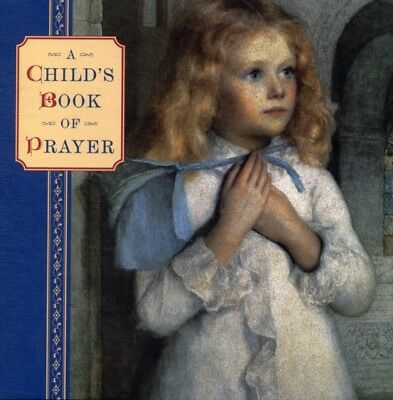 A Child's Book of Prayer (Hardcover), Dobell, Steve, 9781843228677