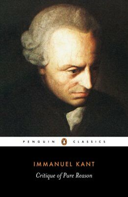 Critique of Pure Reason by Immanuel Kant 9780140447477 (Paperback, 2007)