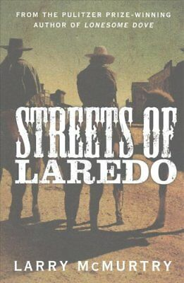 Streets of Laredo by Larry McMurtry 9781447274681 (Paperback, 2015)