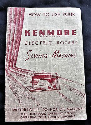 VINTAGE  Kenmore Electric Rotary Sewing Machine Manual