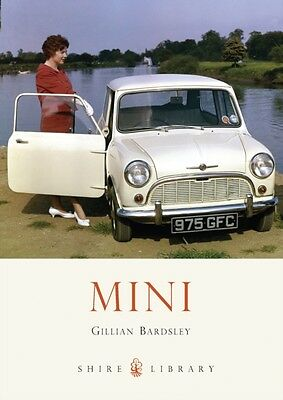 Mini (Shire Library) (Paperback), Bardsley, Gillian, 9780747812555