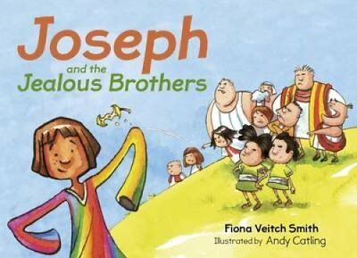 Joseph and the Jealous Brothers by Fiona Veitch Smith 9780281074693