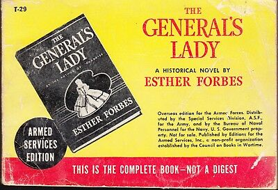 GENERAL'S LADY #T-29  by ESTHER FORBES 1938 -COMPLETE BOOK/ARMED SERVICE ED..VG+