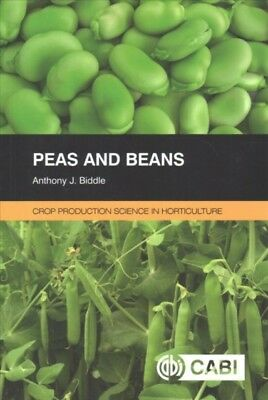Peas And Beans, Biddle, Anthony J. (formerly Processors and Growe. 9781780640914