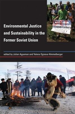 Environmental Justice and Sustainability in the Former Soviet Uni...