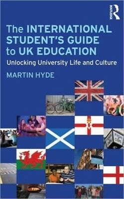 The International Student's Guide to UK Education (Paperback), Hy. 9780415618076