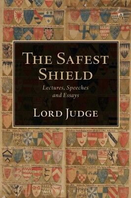 The Safest Shield: Lectures, Speeches and Essays (Hardcover), Jud...
