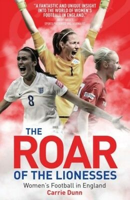 Roar Of The Lionesses, Dunn, Carrie, 9781785311512
