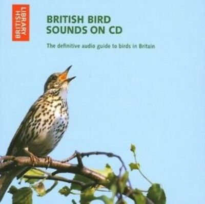 British Bird Sounds on CD: The Definitive Audio Guide to Birds in Britain (Audi.