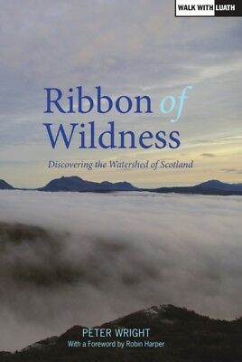 Ribbon of Wildness 2015 (Paperback), Wright, Peter, 9781910745014