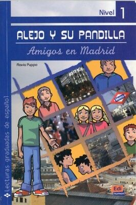Alejo y Su Pandilla Book 1 (Lecturas Graduadas / Graded Readings). 9788498481747