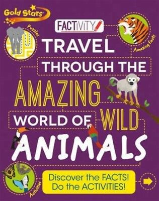 Gold Star Factivity Travel Through the Amazing World of Wild Animals (Paperback)