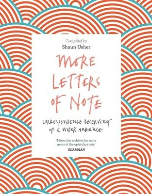 MORE LETTERS OF NOTE, Usher, Shaun, 9781786891693
