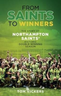 From Saints To Winners, Vickers, Tom, 9781785313202