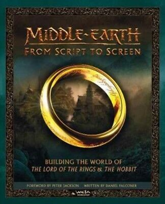 MIDDLE EARTH FROM SCRIPT TO SCREEN, Falconer, Daniel, Weta Worksh...
