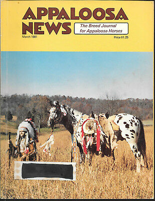Appaloosa News Horse Magazine March 1981 Equine Breed Journal