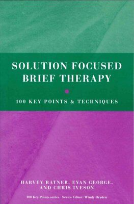 Solution Focused Brief Therapy 100 Key Points and Techniques 9780415606134