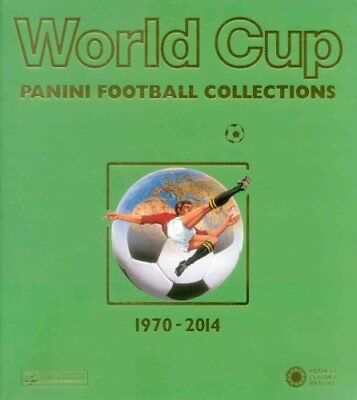 World Cup 1970-2014 Panini Football Collections by Panini 9788857008745