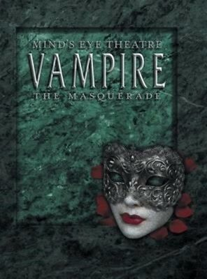 Mind'S Eye Theatre : Vampire The Masquer, 9780991131228